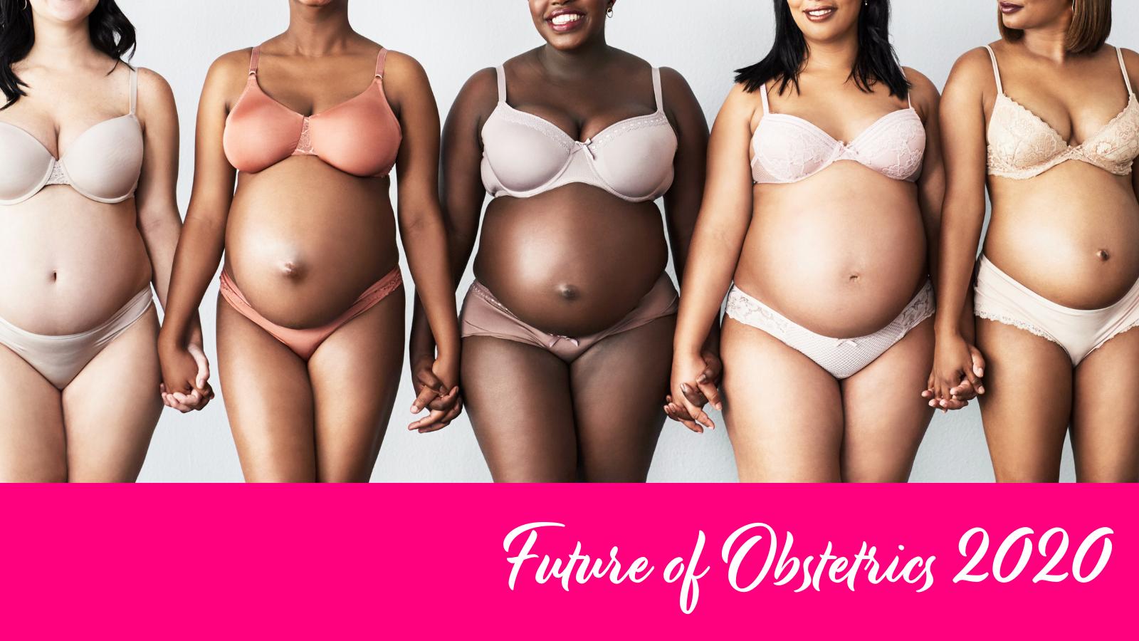 Future of Obstetrics 2020 (1)