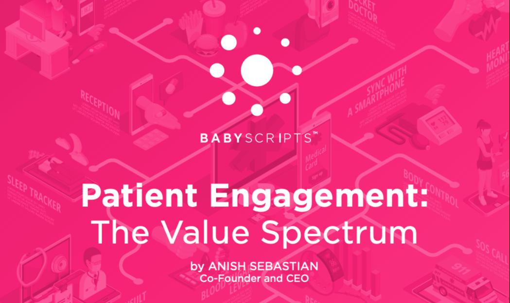 Patient Engagement: The Value Spectrum