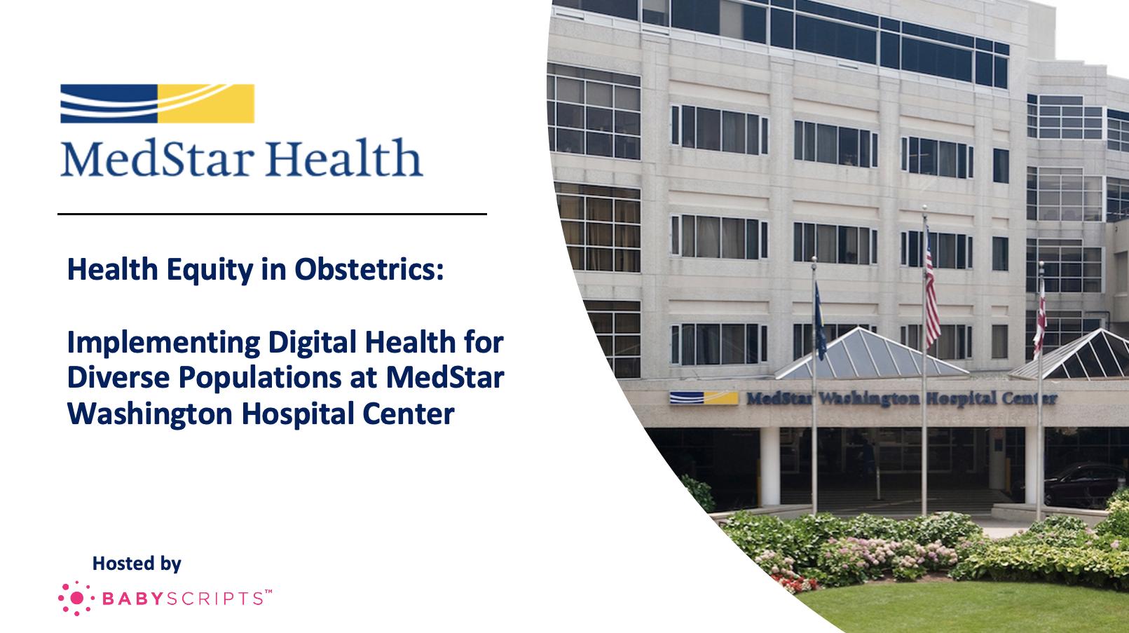 MedStar Health: Health Equity in Obstetrics